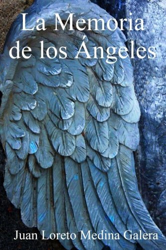 9781530204502: La Memoria de los Angeles (Spanish Edition)