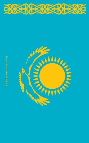 9781530206322: Flag of Kazakhstan Notebook: College Ruled Writer's Notebook for School, the Office, or Home! (5 x 8 inches, 78 pages)