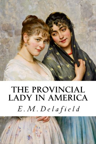 9781530208067: The Provincial Lady in America