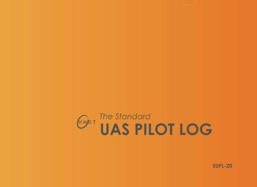 9781530211302: The Standard UAS Pilot Log (Updated FAA Section): Saffron
