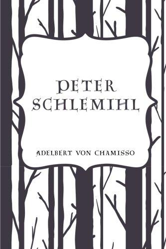 9781530216529: Peter Schlemihl