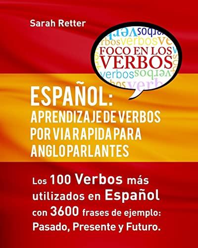 Espanol: Aprendizaje de Verbos Por Via Rapida: Sarah Retter