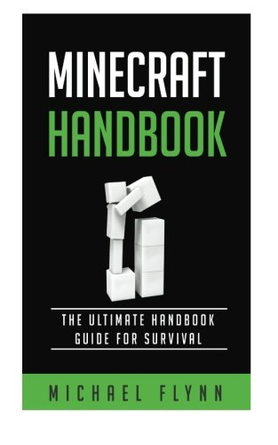 9781530219933: Minecraft: The Ultimate Minecraft Handbook