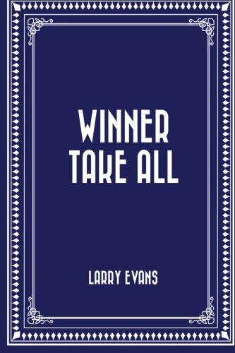9781530220809: Winner Take All
