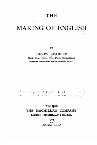 9781530224074: The making of English