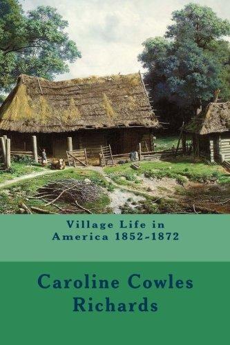 9781530224432: Village Life in America 1852-1872