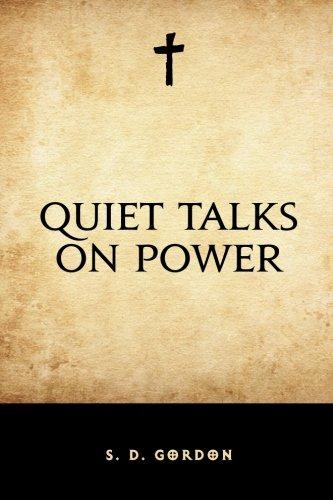 9781530226450: Quiet Talks on Power