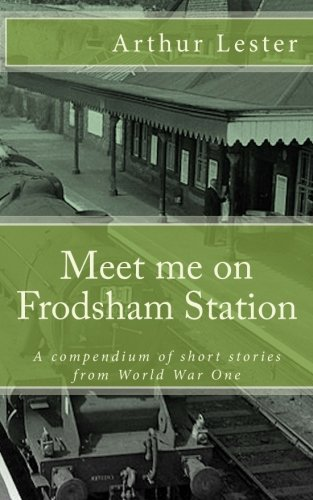 Meet me on Frodsham Station: Lester, Mr Arthur