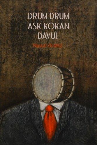 Drum Drum Ask Kokan Davul (Turkish Edition): lmez, Mr Niyazi