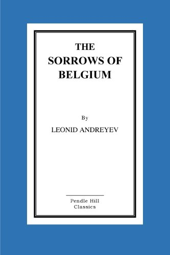 9781530229871: The Sorrows of Belgium: A Play In Six Scenes