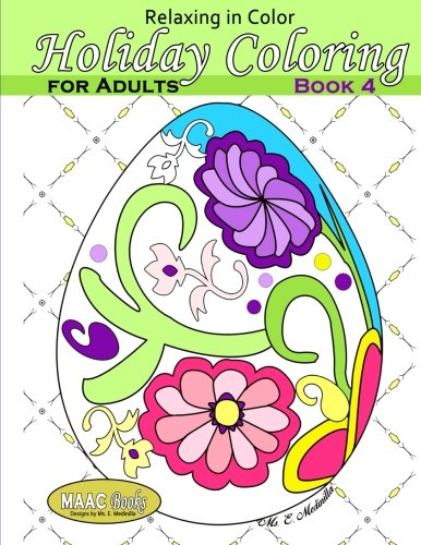 9781530233489: Relaxing in Color Holiday Coloring Book for Adults: Volume 4