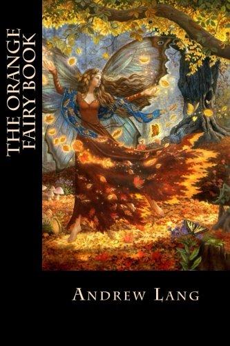 9781530236275: The Orange Fairy Book