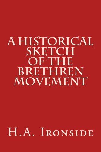 9781530239368: A Historical Sketch of the Brethren Movement