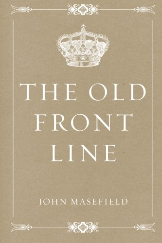 9781530239696: The Old Front Line