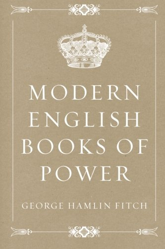 Modern English Books of Power: George Hamlin Fitch