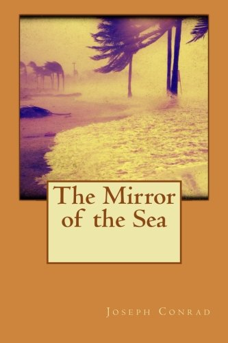 9781530242207: The Mirror of the Sea