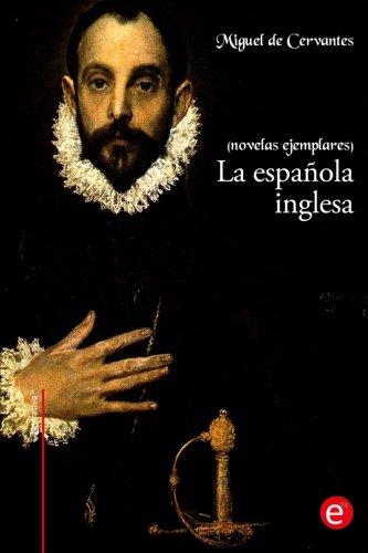 9781530244454: La española inglesa: (Novelas ejemplares) (Spanish Edition)