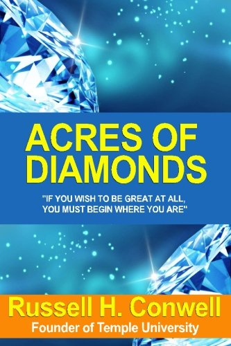9781530245086: Acres of Diamonds by Russell H. Conwell by Russell H. Conwell: (27-Sep-2014) Paperback