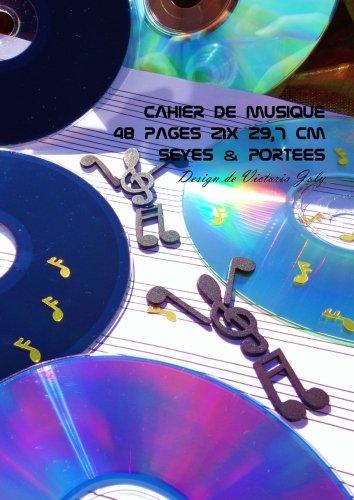 9781530246397: Cahier de Musique 48 pages 21x 29,7 cm Seyes & Portees: Interieur Seyes Grands Carreaux et Portees de Musique - Couverture Brillante Design 1 (French Edition)