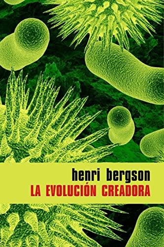 9781530250035: La evolución creadora (Spanish Edition)