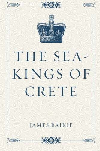 9781530259304: The Sea-Kings of Crete