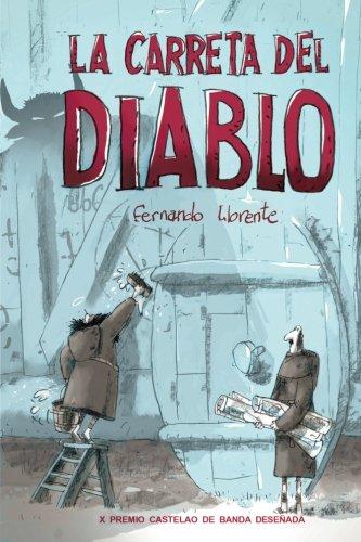 9781530263448: La Carreta Del Diablo (Spanish Edition)