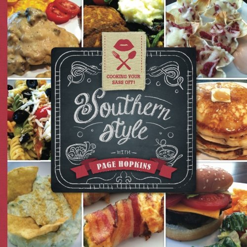 9781530269303: Cooking Your Sass Off Southern Style