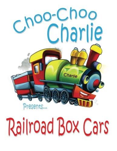 9781530273171: Choo-Choo Charlie Presents Railroad Box Cars