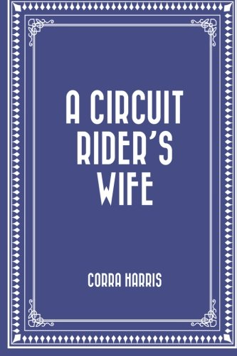 9781530274772: A Circuit Rider's Wife