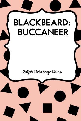 9781530274802: Blackbeard: Buccaneer