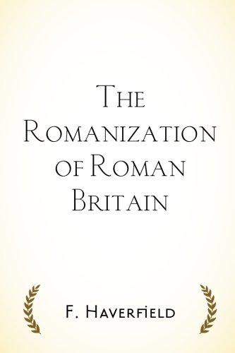 9781530277360: The Romanization of Roman Britain