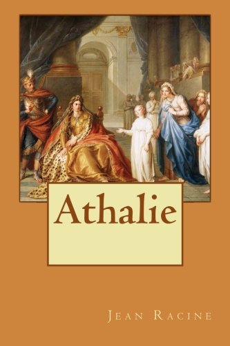 9781530280766: Athalie (French Edition)