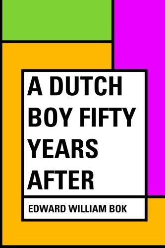 9781530283163: A Dutch Boy Fifty Years After
