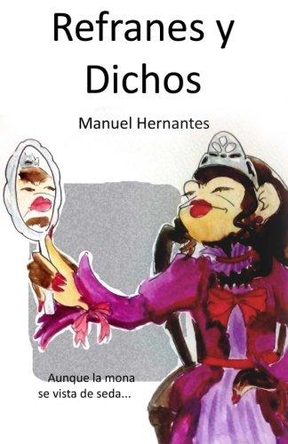 9781530284191: Refranes y dichos (Spanish Edition)