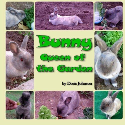 Bunny, Queen of the Garden: Mrs Doris Johnson