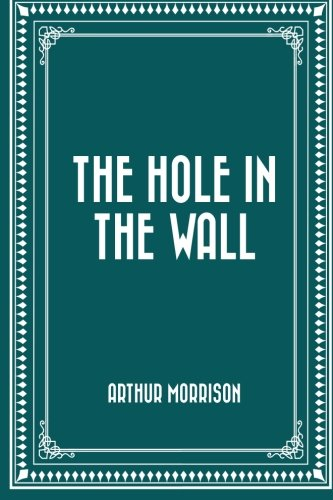 9781530287765: The Hole in the Wall