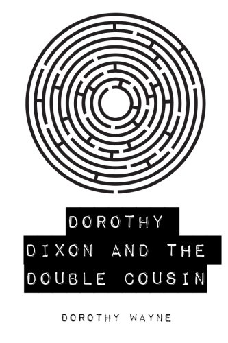 9781530289141: Dorothy Dixon and the Double Cousin