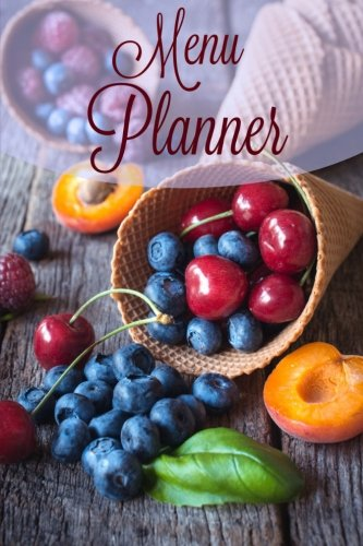 Menu Planner (Beautiful Meal Planner **6 X: Creative Planners