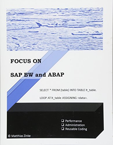 9781530289967: SAP BW and ABAP: Good Programming in SAP BW incl. HANA: Volume 1 (Focus On)