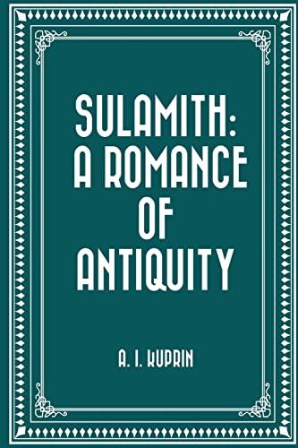 Sulamith: A Romance of Antiquity: Kuprin, A. I.