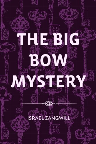 9781530290802: The Big Bow Mystery