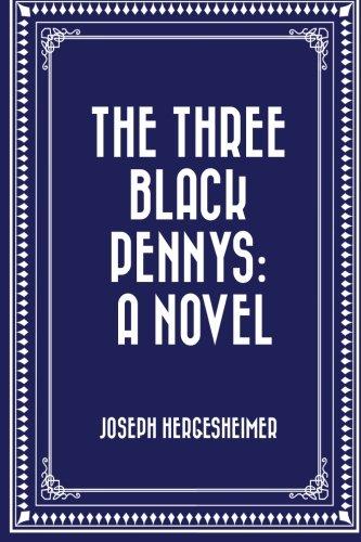 9781530292158: The Three Black Pennys: A Novel