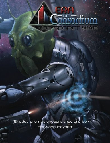 9781530292417: Era: The Consortium - The Secret War - US