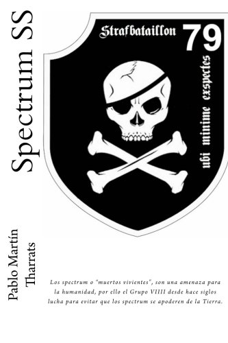 9781530293094: Spectrum SS: Los spectrum o