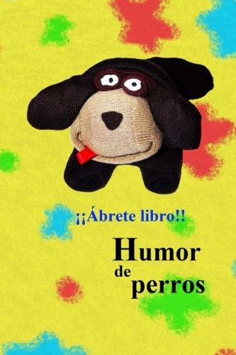 9781530294206: Humor de perros