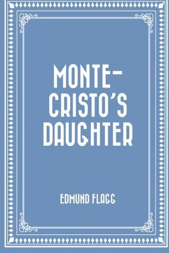 9781530297627: Monte-Cristo's Daughter