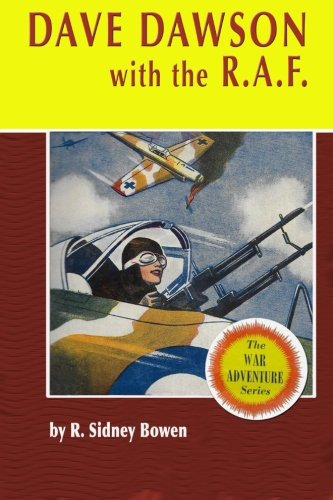 9781530301492: Dave Dawson with the R.A.F. (The Dave Dawson Wartime Adventures) (Volume 2)