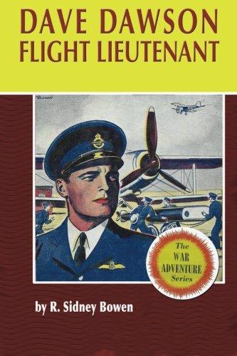 9781530301843: Dave Dawson Flight Lieutenant (The Dave Dawson Wartime Adventures) (Volume 5)