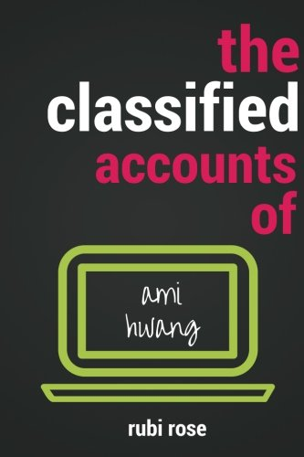 9781530303311: The Classified Accounts of Ami Hwang