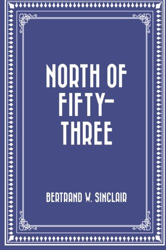 9781530304998: North of Fifty-Three